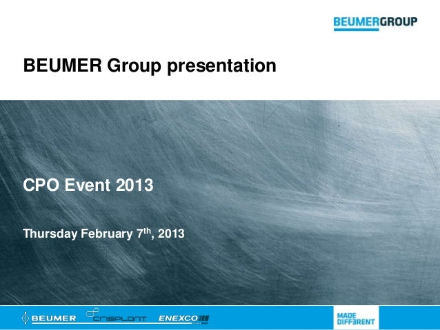 BEUMER Group presentationCPO Event 2013Thursday February 7th, 2013