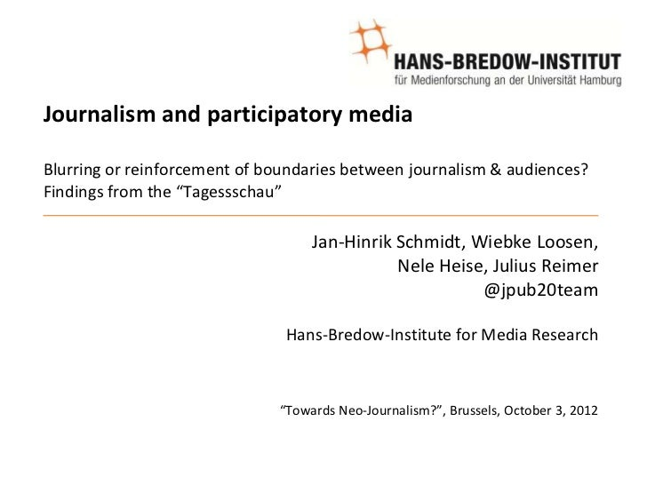 Journalism and participatory mediaBlurring or reinforcement of boundaries between journalism & audiences?Findings from the...