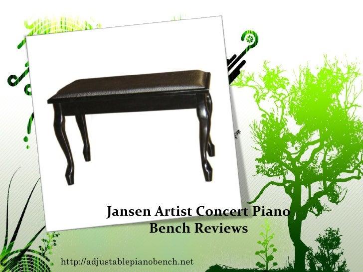 Jansen Artist Concert Piano Bench Reviews