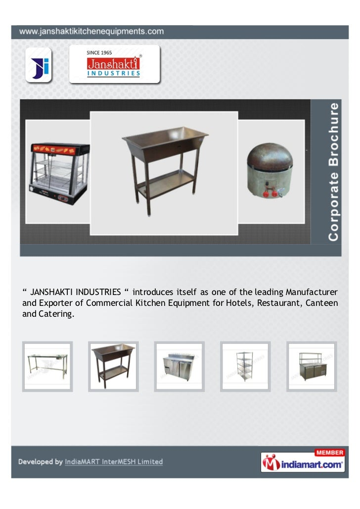 """ JANSHAKTI INDUSTRIES "" introduces itself as one of the leading Manufacturerand Exporter of Commercial Kitchen Equipment ..."