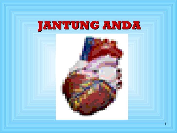 JANTUNG ANDA