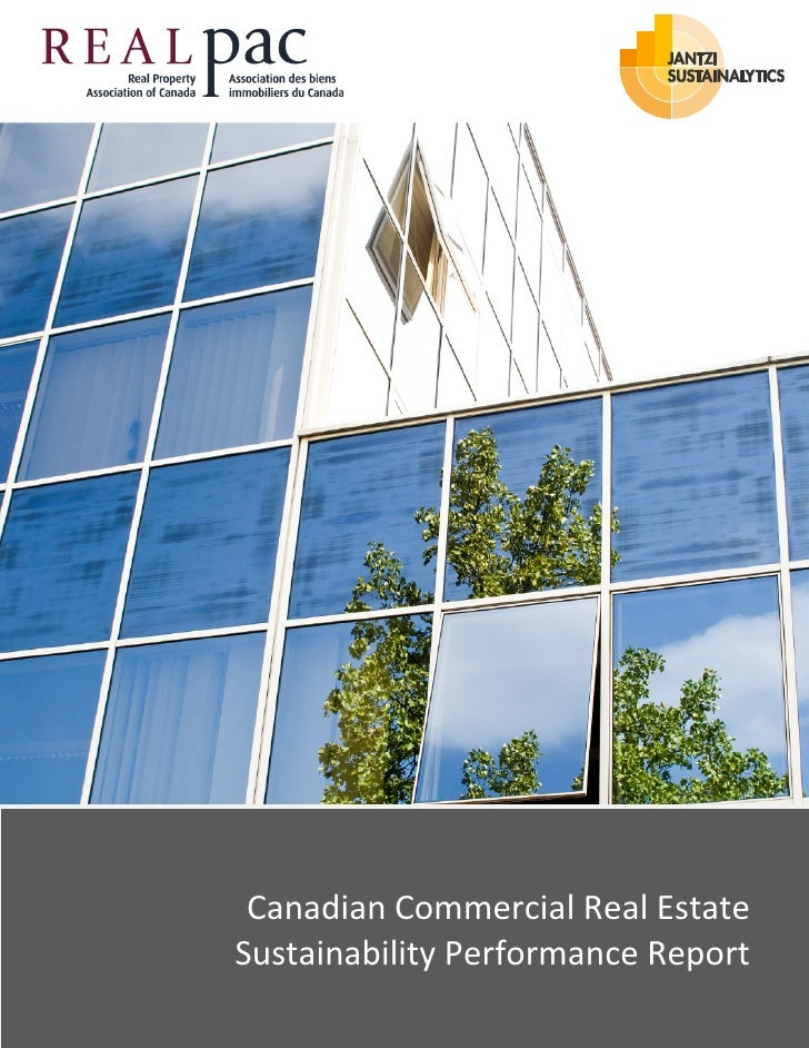 Canadian Commercial Real Estate Sustainability Performance Report                           1 P a g e