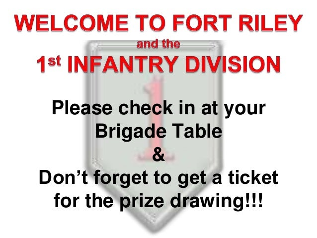 Please check in at your Brigade Table & Don't forget to get a ticket for the prize drawing!!!