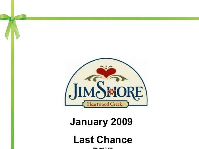 January 2009 Last Chance