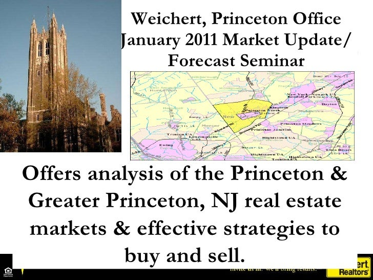 Weichert, Princeton Office January 2011 Market Update/ Forecast Seminar Offers analysis of the Princeton & Greater Princet...