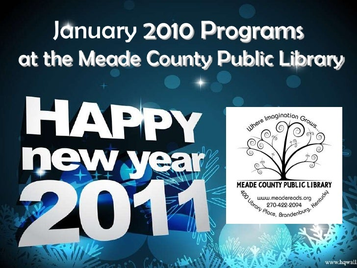 January 2010 Programs<br /> at the Meade County Public Library<br />