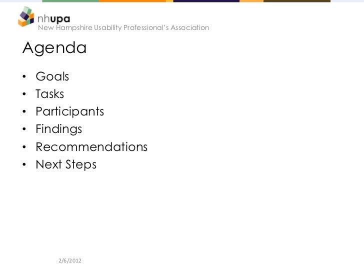 New Hampshire Usability Professional's AssociationAgenda•   Goals•   Tasks•   Participants•   Findings•   Recommendations•...