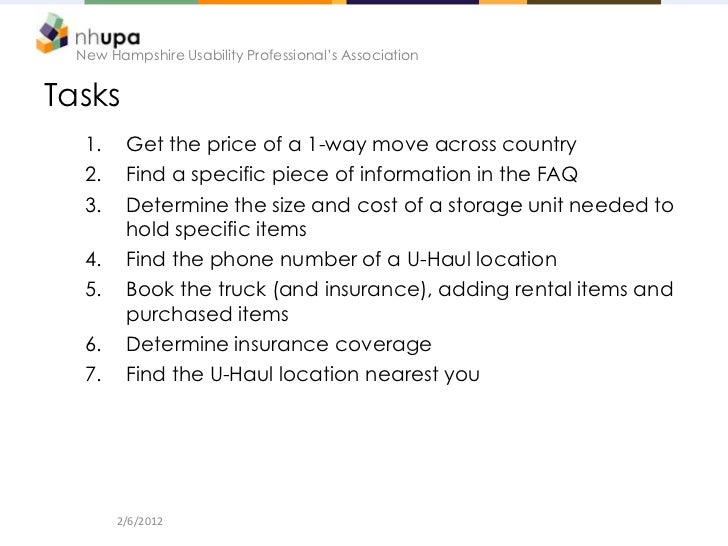 New Hampshire Usability Professional's AssociationTasks   1.    Get the price of a 1-way move across country   2.    Find ...