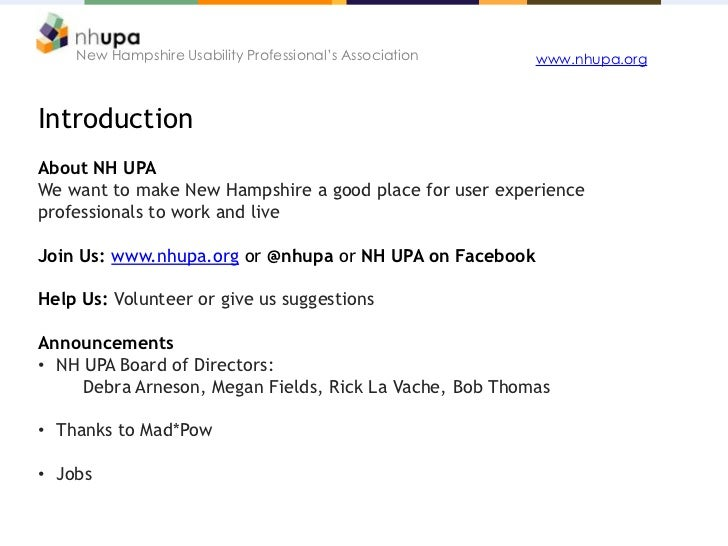 New Hampshire Usability Professional's Association   www.nhupa.orgIntroductionAbout NH UPAWe want to make New Hampshire a ...