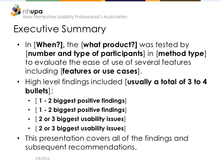 New Hampshire Usability Professional's AssociationExecutive Summary• In [When?], the [what product?] was tested by  [numbe...
