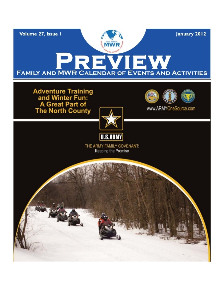 Volume 27, Issue 1                      January 2012              PreviewFamily and MWR Calendar of Events and Activities