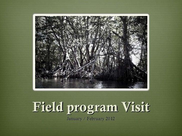 Field program Visit January / February 2012
