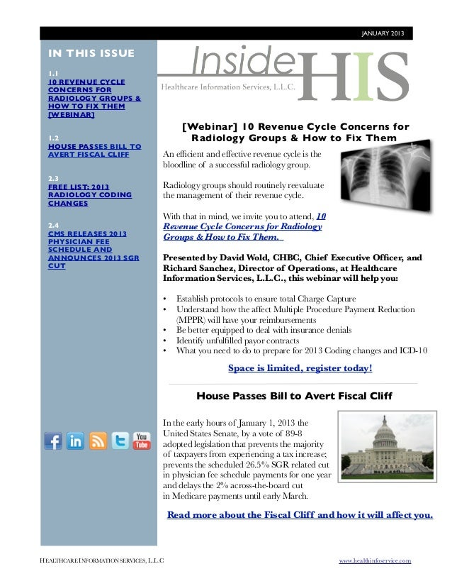 JANUARY 2013  IN THIS ISSUE  1.1  10 REVENUE CYCLE  CONCERNS FOR  RADIOLOGY GROUPS &  HOW TO FIX THEM  [WEBINAR]          ...