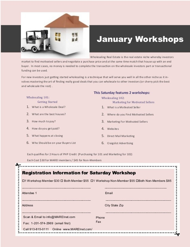 January Workshops                                                      Wholesaling Real Estate is the real estate niche wh...