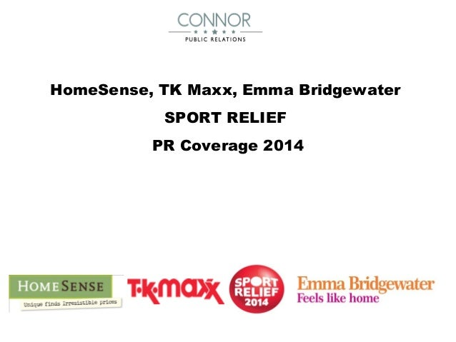 HomeSense, TK Maxx, Emma Bridgewater SPORT RELIEF PR Coverage 2014