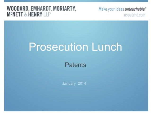 Prosecution Lunch Patents January 2014