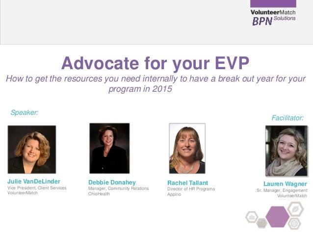 Advocate for your EVP - January 2015 BPN Webinar