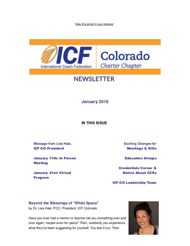 View this email in your browser January 2018 IN THIS ISSUE Message from Lisa Hale, ICF-CO President January 11th: In Perso...