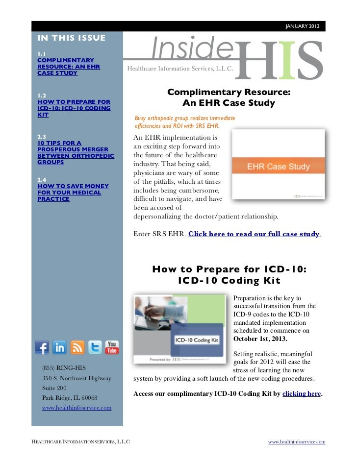 JANUARY 2012                                                Inside  IN THIS ISSUE  1.1  COMPLIMENTARY  RESOURCE: AN EHR  C...