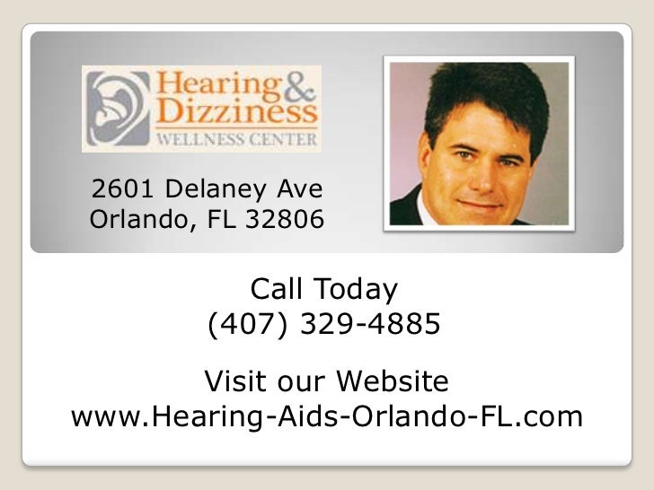 2601 Delaney Ave Orlando, FL 32806            Call Today         (407) 329-4885       Visit our Websitewww.Hearing-Aids-Or...