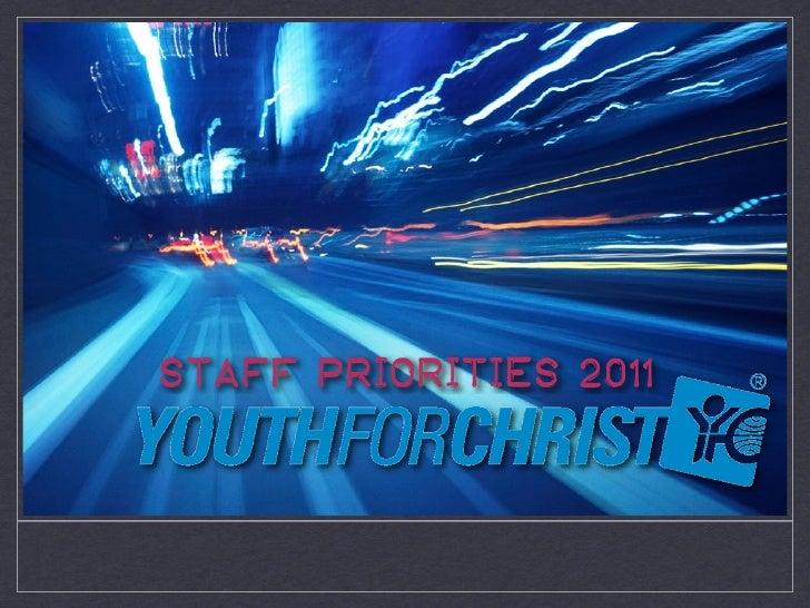 STAFF PRIORITIES 2011