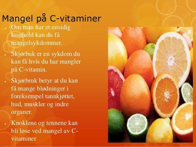 mangler vitaminer