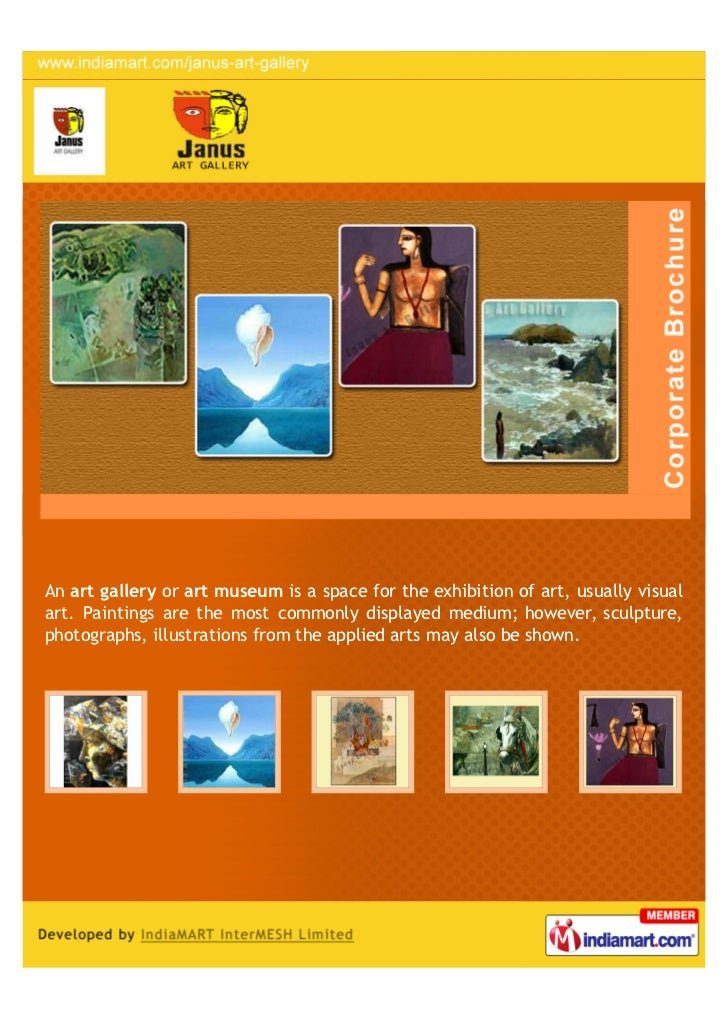 An art gallery or art museum is a space for the exhibition of art, usually visualart. Paintings are the most commonly disp...