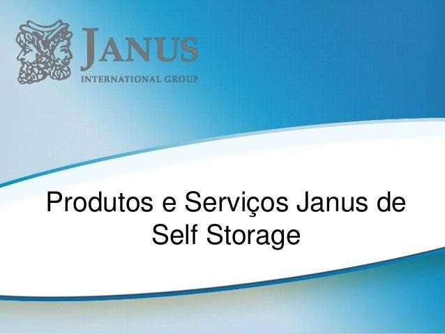 Produtos e Serviços Janus de Self Storage