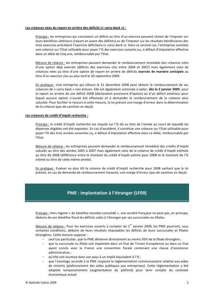 Les créances nées du report en arrière des déficits (« carry-back ») :         Principe : les entreprises qui constatent u...