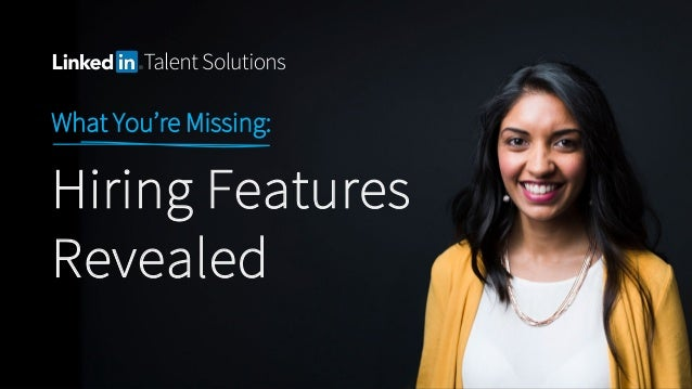 What You're Missing: Hiring Features Revealed