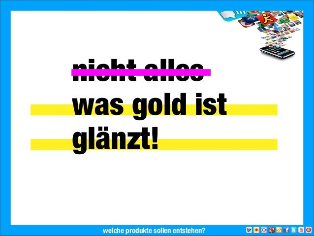 nicht alleswas gold istglänzt!2013 Landesjugendring Niedersachsen e.V.welche produkte sollen entstehen?