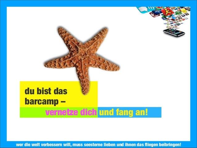 2013 Landesjugendring Niedersachsen e.V.du bist dasbarcamp –vernetze dich und fang an!wer die welt verbessern will, muss s...