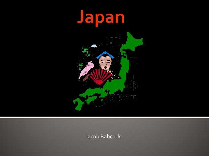 Japan<br />       Jacob Babcock<br />