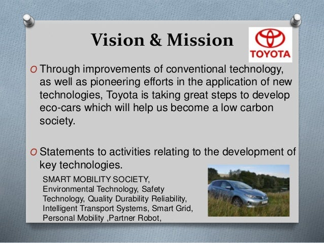 Business enviornment of toyota japan for Toyota motor corporation mission statement