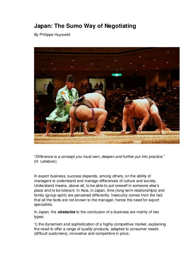 """Japan: The Sumo Way of Negotiating By Philippe Huysveld """"Difference is a concept you must own, deepen and further put into..."""