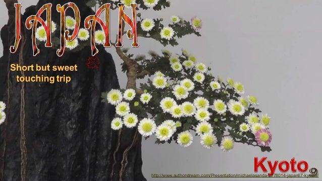 http://www.authorstream.com/Presentation/michaelasanda-2778014-japan67-kyoto9/