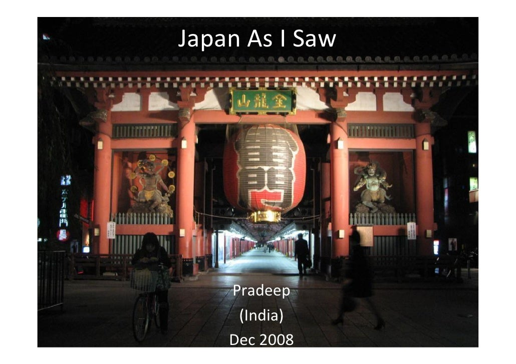 Japan As I Saw         Pradeep      (India)     Dec 2008