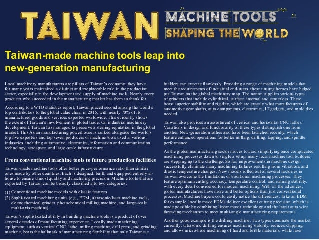 Taiwan-made machine tools leap into new-generation manufacturing Vertically and horizontally integrated Apart from supplyi...