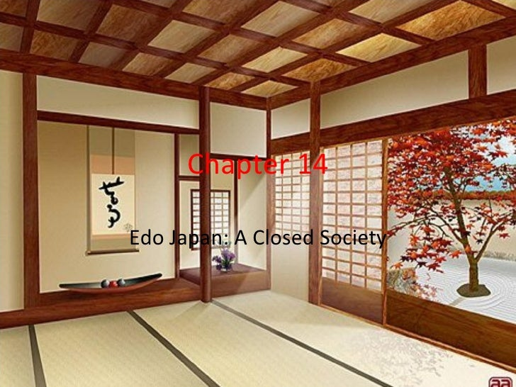 Chapter 14Edo Japan: A Closed Society