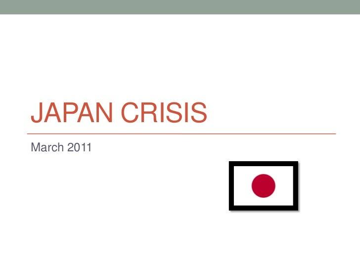 Japan crisis<br />March 2011<br />