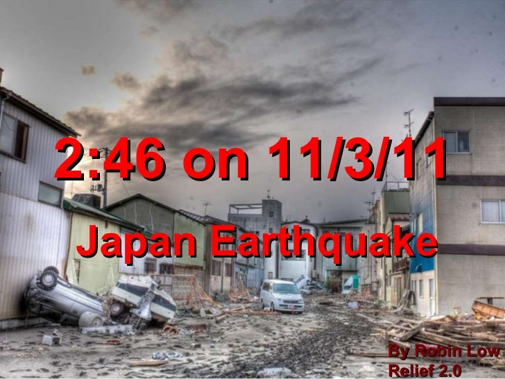 2:46 on 11/3/11 Japan Earthquake By Robin Low Relief 2.0