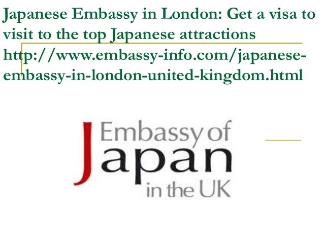 Japanese Embassy in London: Get a visa tovisit to the top Japanese attractionshttp://www.embassy-info.com/japanese-embassy...