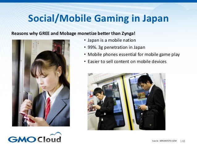 Social/Mobile Gaming in JapanReasons why GREE and Mobage monetize better than Zynga!                              • Japan ...