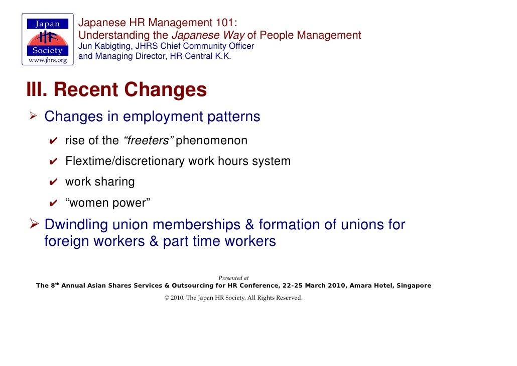 japanese hrm Human resource management (hrm) has been perceived by many observers as a key ingredient accounting for the success of japanese companies on world markets during the 1980s.