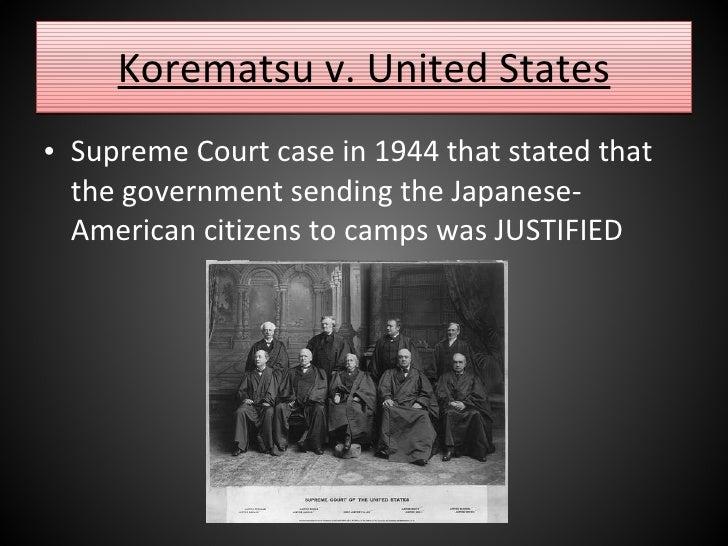 korematsu vs the united states Document based question for advanced placement  i constitutional underpinnings of united states  united states (1944), majority opinion m korematsu v u.
