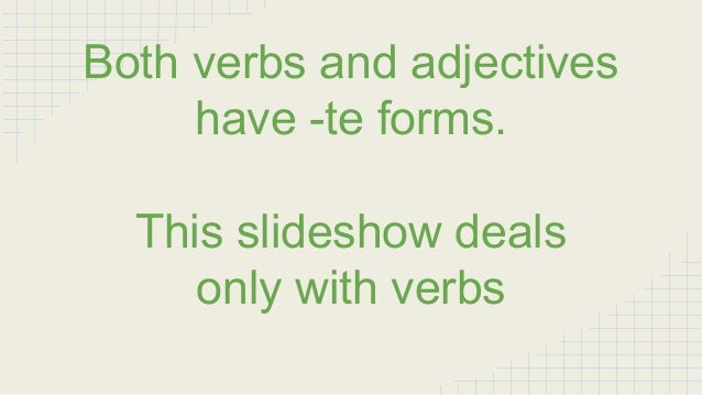 Japanese Te Form Verbs and Example Sentences