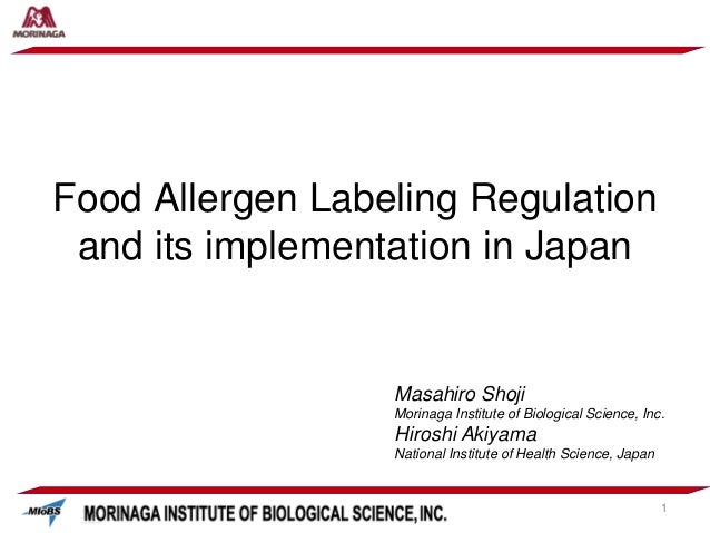 Masahiro Shoji Morinaga Institute of Biological Science, Inc. Hiroshi Akiyama National Institute of Health Science, Japan ...