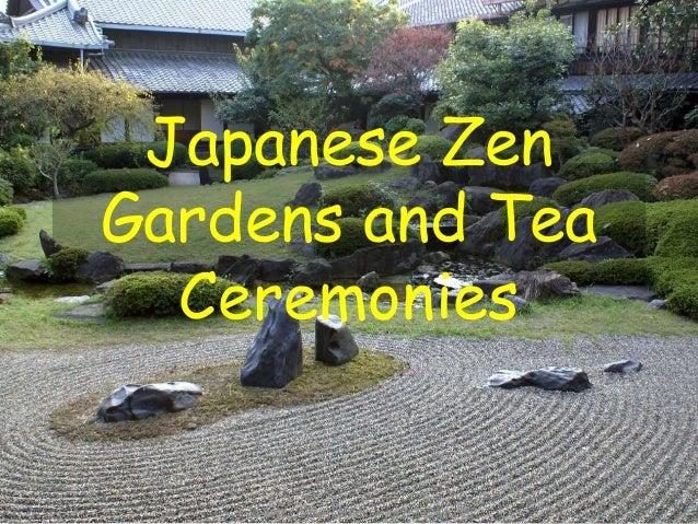Japanese Zen Gardens And Tea Ceremony