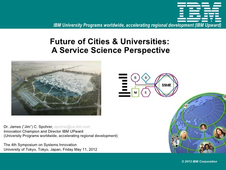 IBM University Programs worldwide, accelerating regional development (IBM Upward)                          Future of Citie...