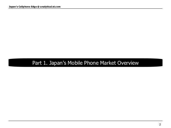 Part 1. Japan's Mobile Phone Market Overview